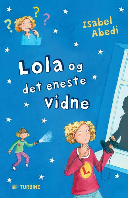 Lola og det eneste vidne af Isabel Abedi