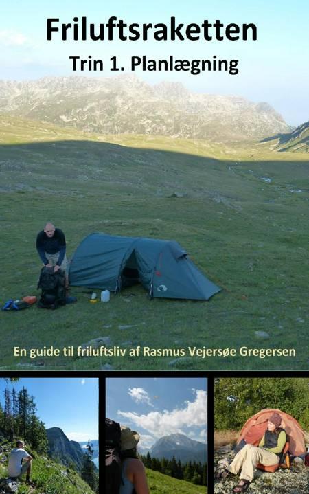 Friluftsraketten af Rasmus Vejersøe Gregersen