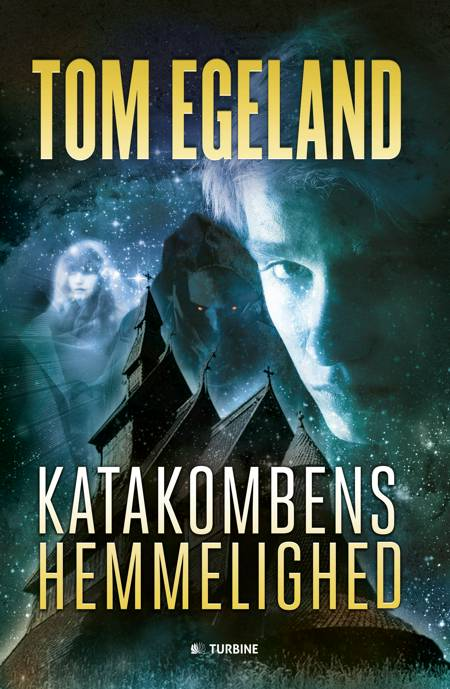 Katakombens hemmelighed af Tom Egeland