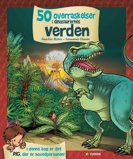 50 overraskelser i dinosaurernes verden af Jean-Luc Bizien