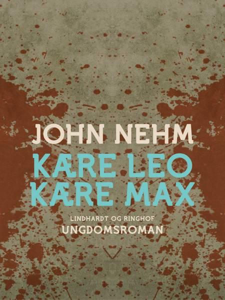 Kære Leo Kære Max af John Nehm