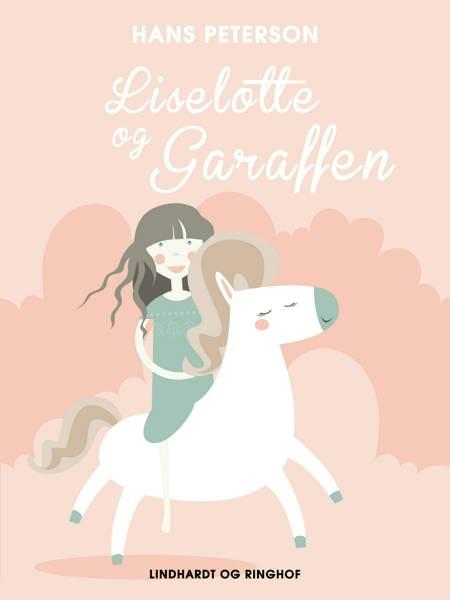 Liselotte og Garaffen af Hans Peterson