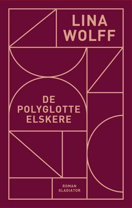 De polyglotte elskere af Lina Wolff