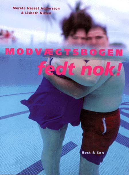 Modvægtsbogen - fedt nok! af Lisbeth Nilsen og Merete Nesset Andersson