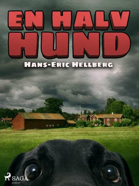 En halv hund af Hans-Eric Hellberg