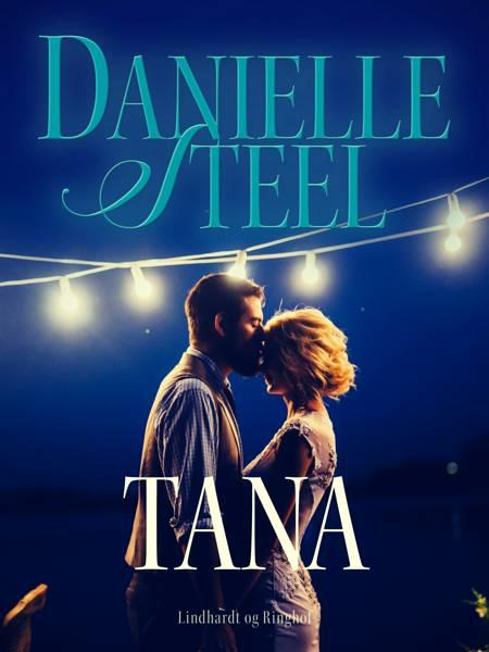 Tana af Danielle Steel