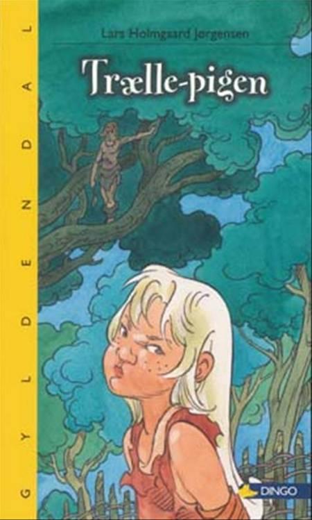 Trælle-pigen af Lars Holmgaard Jørgensen