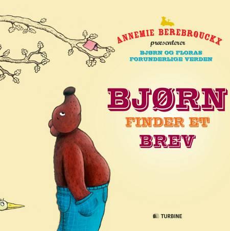 Bjørn finder et brev af Annemie Berebrouckx