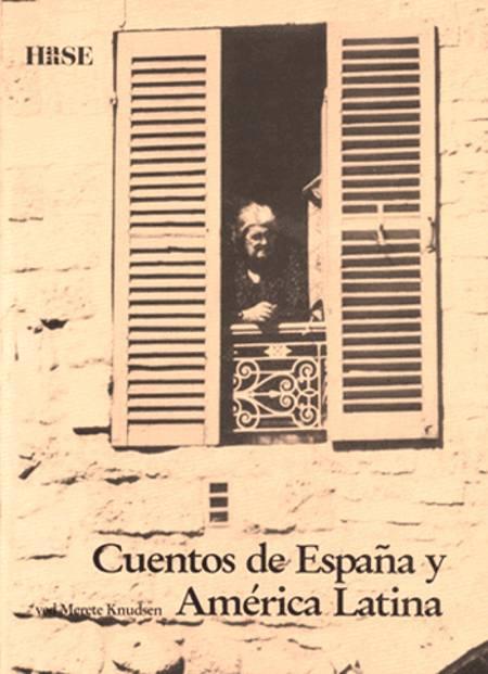Cuentos de España y América Latina af Merete Knudsen