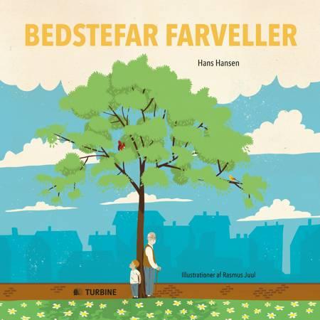 Bedstefar farveller af Hans Hansen