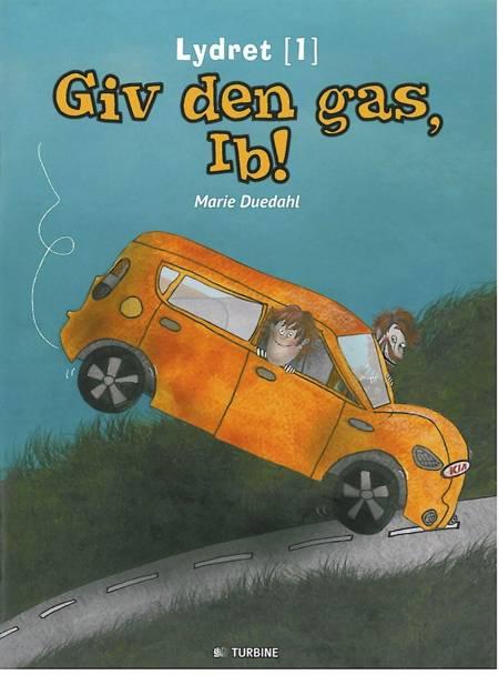 Giv den gas, Ib! af Marie Duedahl