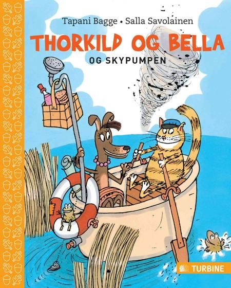 Thorkild og Bella og skypumpen af Tapani Bagge