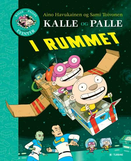 Kalle og Palle i rummet af Sami Toivonen og Aino Havukainen