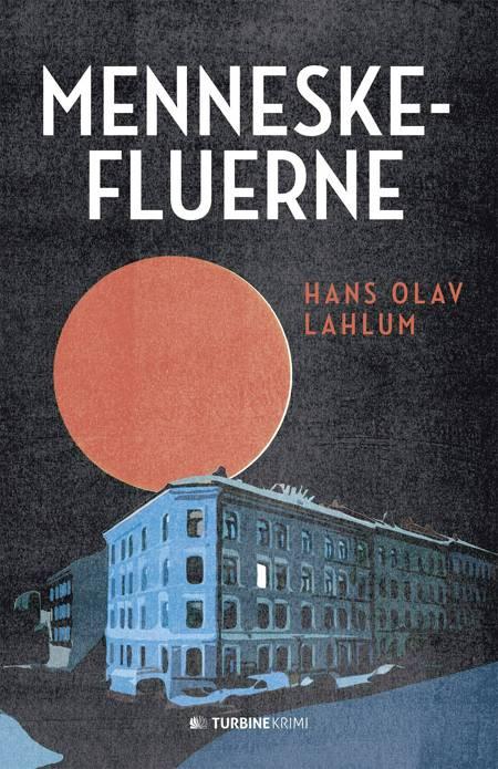 Menneskefluerne af Hans Olav Lahlum