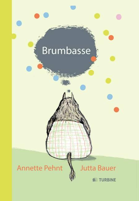 Brumbasse af Annette Pehnt