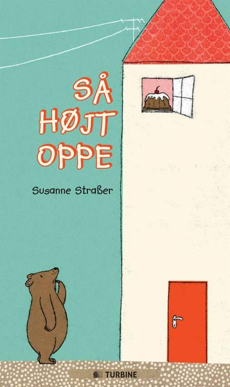 Så højt oppe af Susanne Straβer