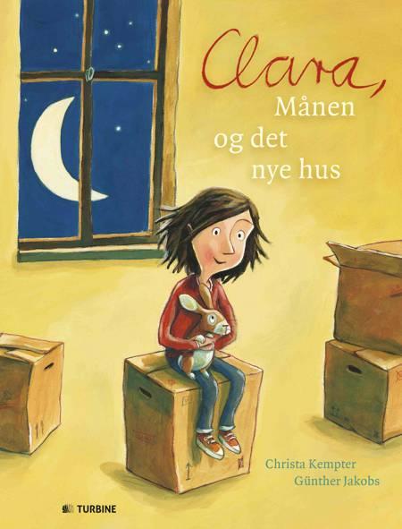 Clara, Månen og det nye hus af Christa Kempter