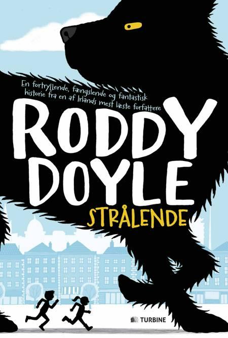 Strålende af Roddy Doyle