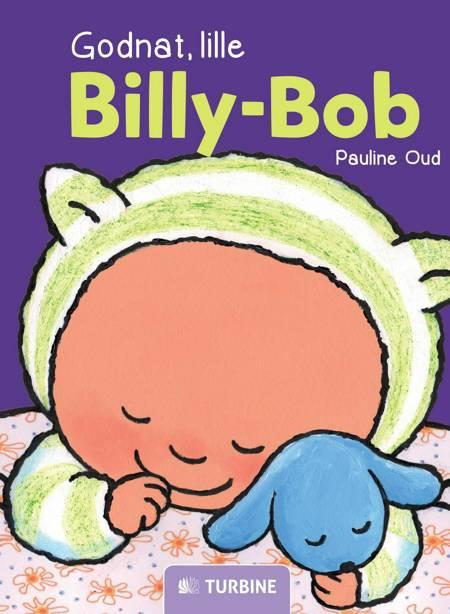 Godnat, lille Billy-Bob af Paulina Oud