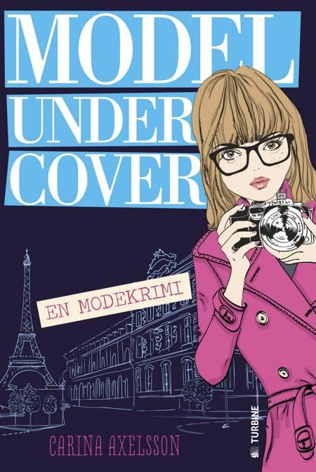 Model under cover - en modekrimi af Carina Axelsson