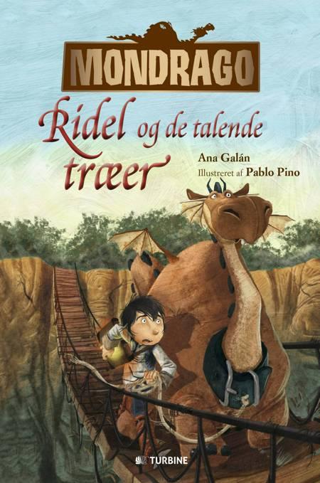 Ridel og de talende træer af Ana Galán