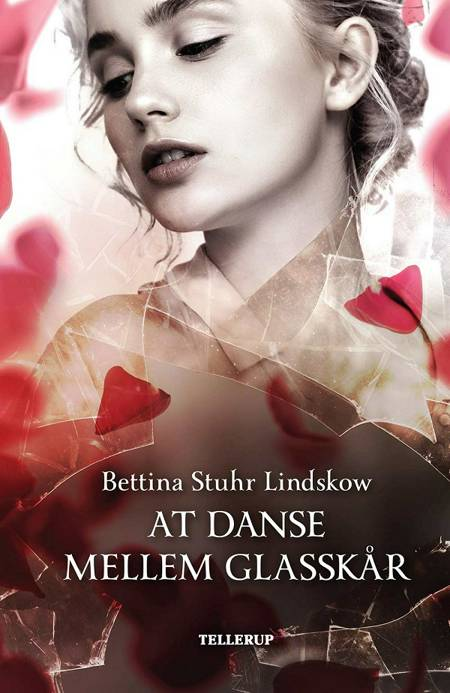 At danse mellem glasskår af Bettina Stuhr Lindskow