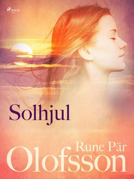 Solhjul : lyrik af Rune Pär Olofsson