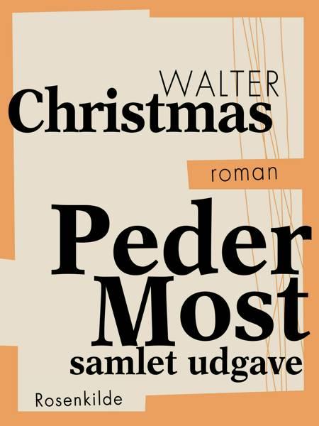 Peder Most af Walter Christmas
