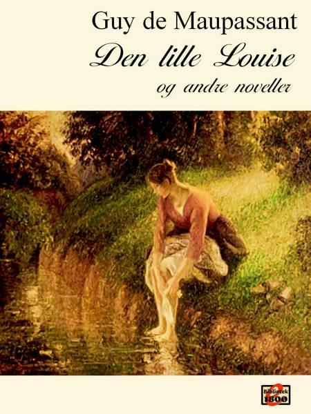 Den lille Louise af Guy de Maupassant