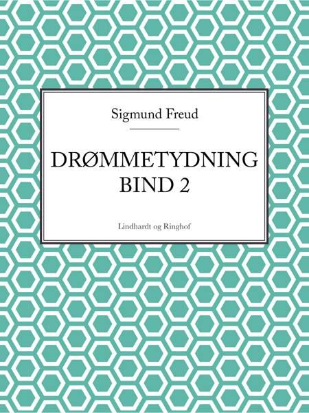 Drømmetydning bind 2 af Sigmund Freud