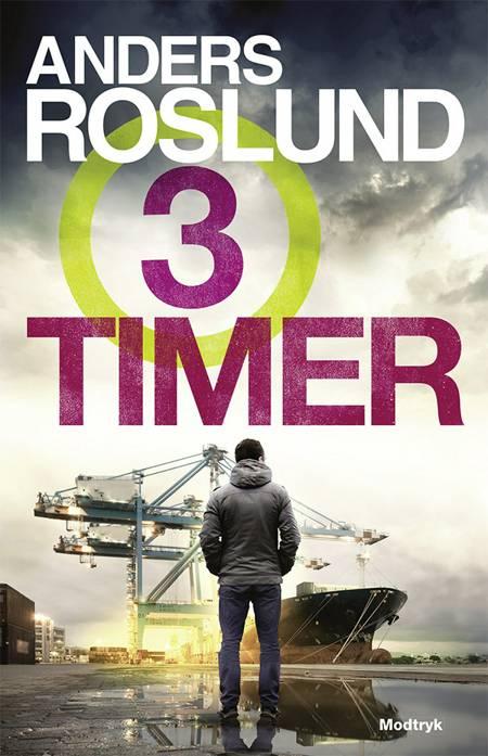 Tre timer af Anders Roslund