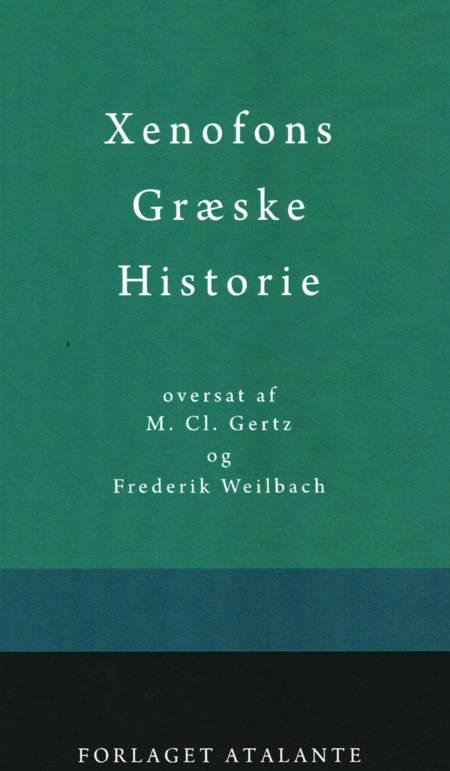 Xenofons Græske Historie af Thukydid og Frederikke Weilbach