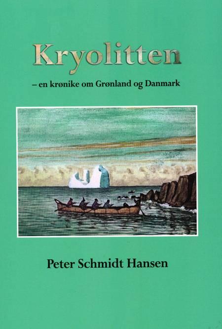 Kryolitten af Peter Schmidt Hansen