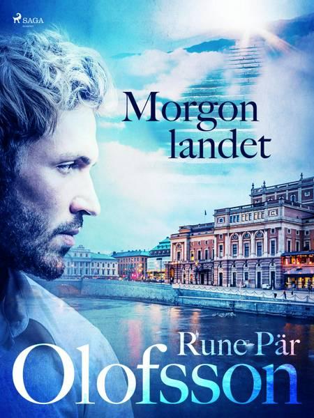 Morgonlandet af Rune Pär Olofsson