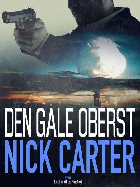 Den gale oberst af Nick Carter