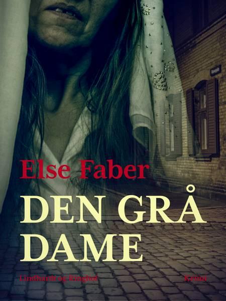 Den grå dame af Else Faber