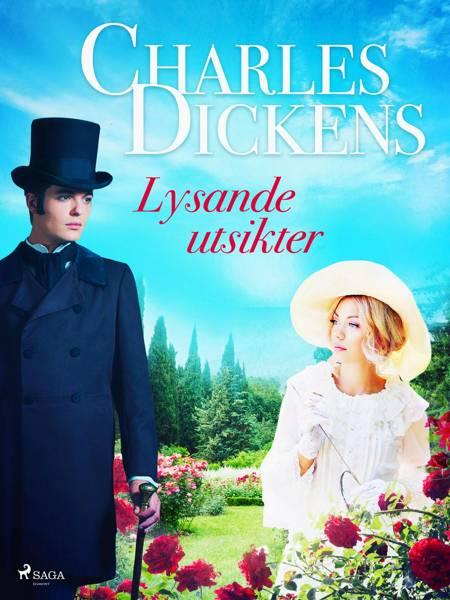 Lysande utsikter af Charles Dickens