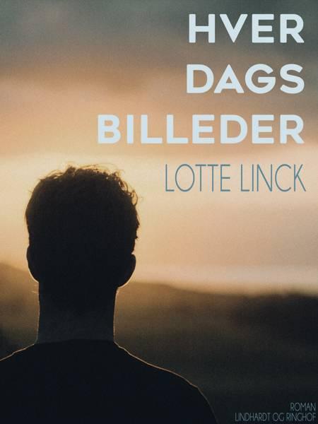 Hver dags billeder af Lotte Linck
