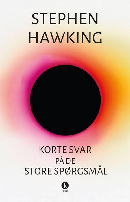Korte svar på de store spørgsmål af Stephen Hawking