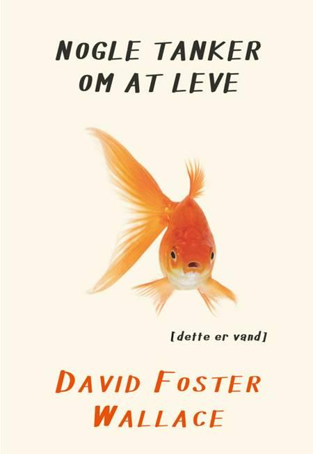 Nogle tanker om at leve af David Foster Wallace