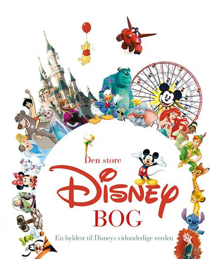 Den store Disney-bog - En hyldest til Disneys vidunderlige verden