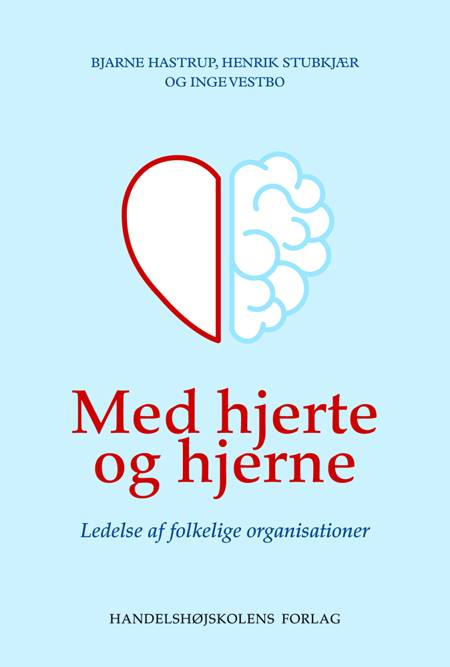 Med hjerte og hjerne af Henrik Stubkjær, Bjarne Hastrup og Inge Vestbo m.fl.