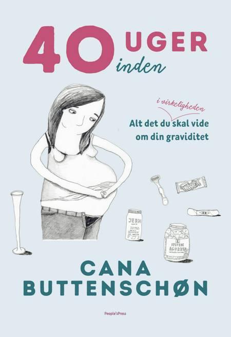 40 uger inden af Cana Buttenschøn