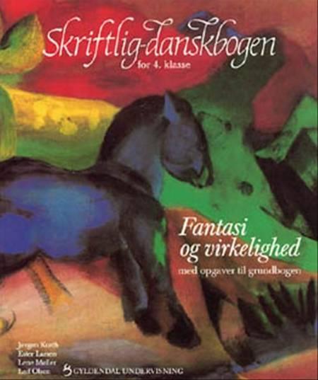 Skriftlig-danskbogen for 4. klasse af Leif Olsen, Lene Møller og Jørgen Kurth m.fl.