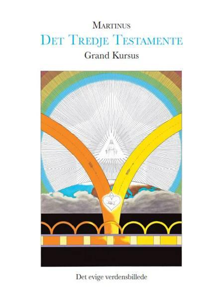 Grand Kursus (Det Tredje Testamente) af Martinus