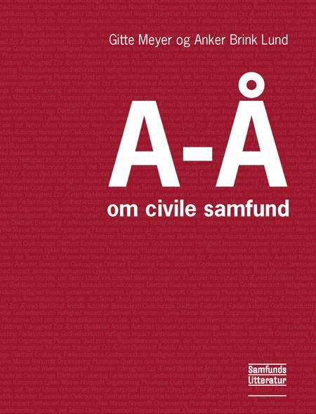 A-Å om civile samfund af Gitte Meyer og Anker Brink Lund m.fl.