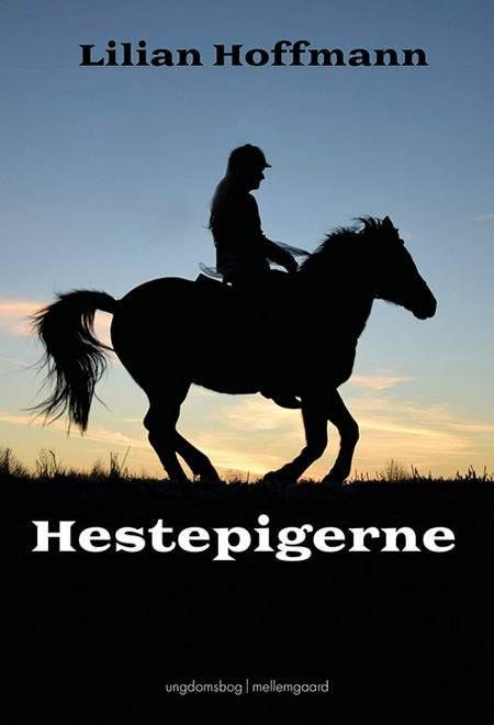 Hestepigerne af Lilian Hoffmann