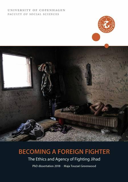 Becoming A Foreign Fighter af Maja Touzari Greenwood