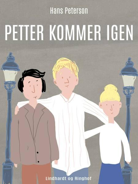 Petter kommer igen af Hans Peterson