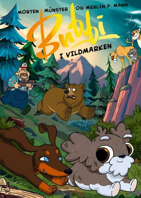 Bubbi i vildmarken af Merlin P. Mann og Morten Münster m.fl.